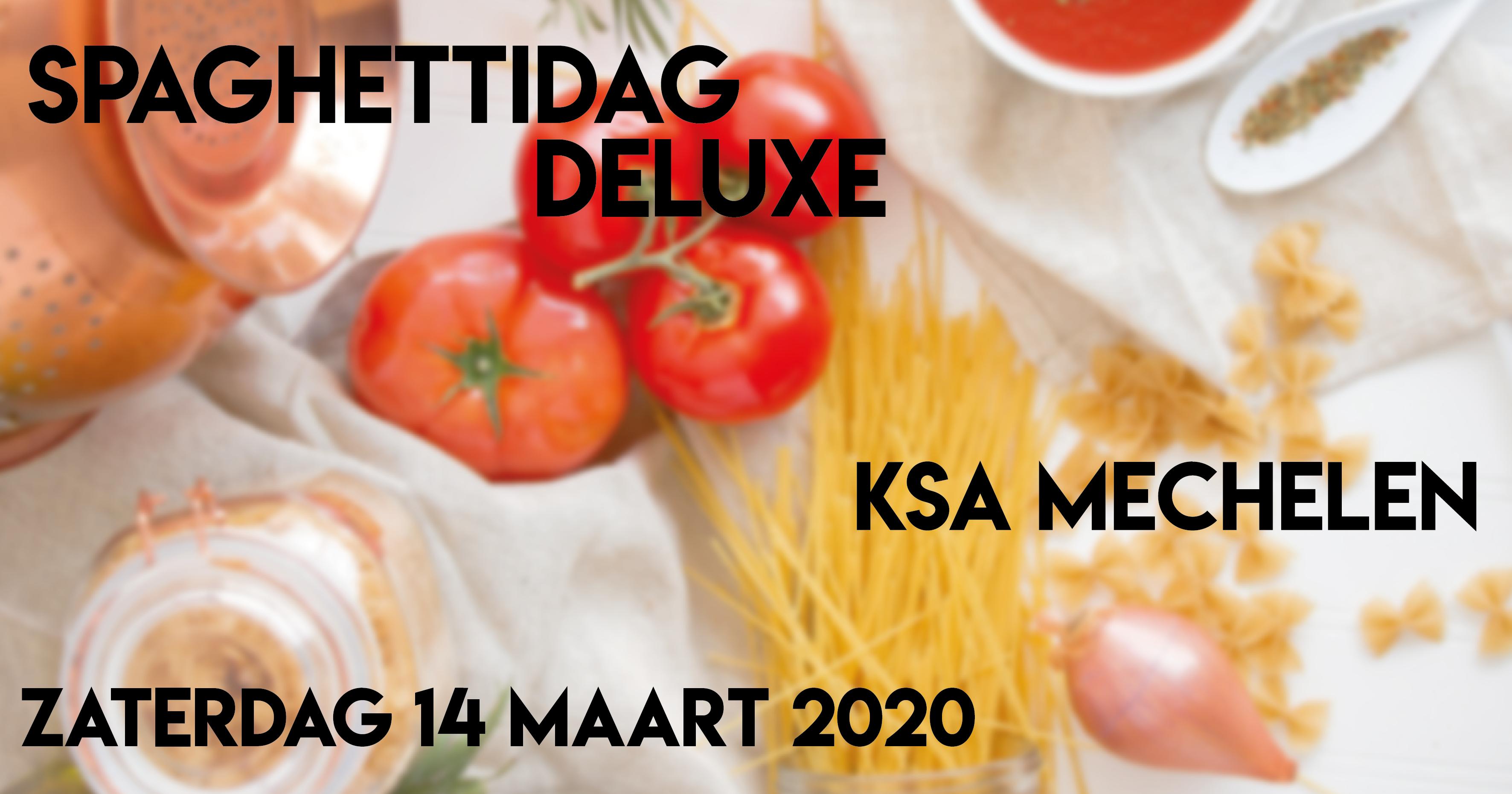 Spaghettidag deluxe – 14 maart